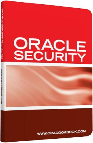 Oracle Database Security Interview Questions, Answers, and Explanations: Oracle Database Security Certification Review Pdf