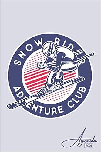 Agenda 2021 Ski Janvier A Decembre 2021 Agenda Annuel Semainier Format A5 12 Mois Pour Les Etudiants Professionnels Et Particuliers De Contacts Notes French Edition Jaynda A 9798551844778 Amazon Com Books