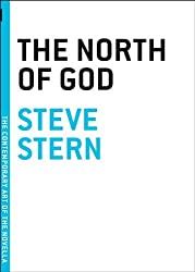 The North of God (The Contemporary Art of the Novella)