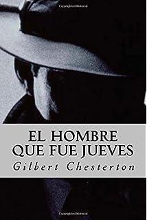 El Hombre que fue Jueves (Spanish Edition)