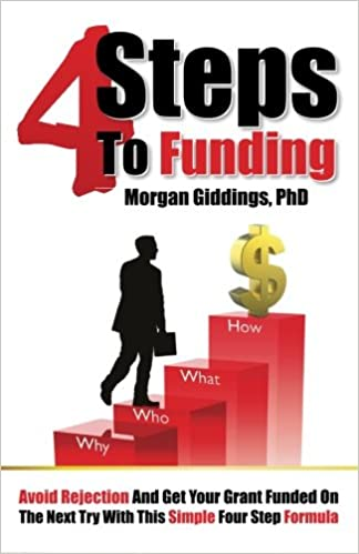 Four Steps to Funding: Avoid Rejection and Get Your Grant