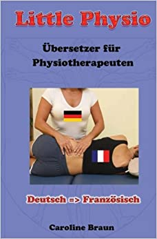 Little Physio Deutsch - Französisch: Volume 2