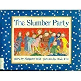 The Slumber Party, Margaret Wild, 0395665981