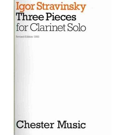 [(Igor Stravinsky: Three Pieces for Clarinet Solo)] [Author: Igor Stravinsky] published on (January, (Igor Stravinsky Three Pieces)