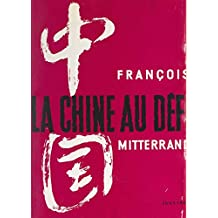 La Chine au défi (French Edition)