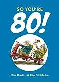So You're 80!