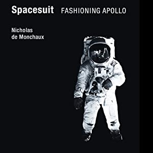 Spacesuit: Fashioning Apollo Hörbuch