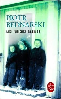 Book Les Neiges Bleues (Ldp Bibl Romans)