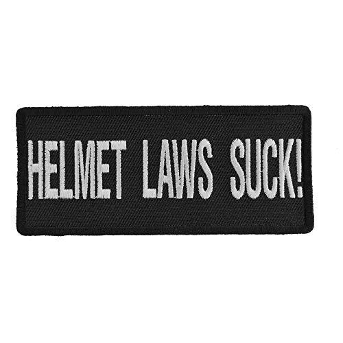Helmet Laws Suck Patch - 4x1.5 inch. Embroidered Iron on -