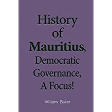 History of Mauritius, Democratic Governance, A Focus: And the Region