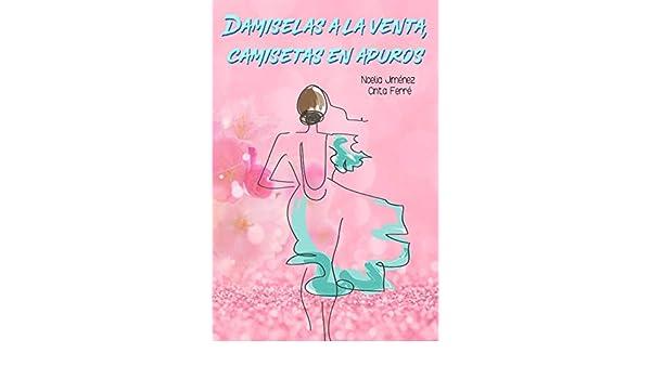 Damiselas a la venta, camisetas en apuros (Spanish Edition ...