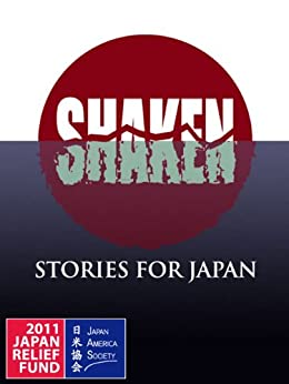 SHAKEN: Stories for Japan by [Parker, I.J., Gary Phillips, C.J. West, Dale Furutani, Wendy Hornsby, Naomi Hirahara, Debbi Mack, Cara Black, Brett Battles]