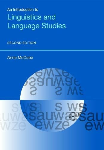 An Introduction to Linguistics and Language Studies (Equinox Textbooks and Surveys in Linguistics)