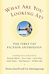 What Are You Looking At? The First Fat Fiction Anthology Paperback