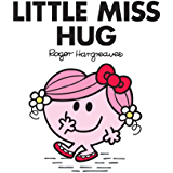 Little Miss Hug (Mr Men and Little Miss) (English Edition)