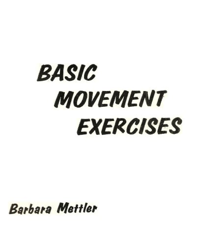 Basic Movement Exercises, Mettler, Barbara