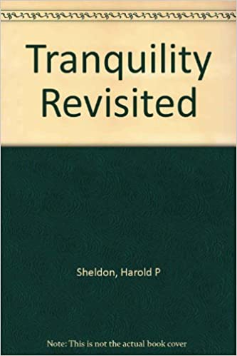 Amazon.com: Tranquility Revisited: Colonel Harold P. Sheldon ...