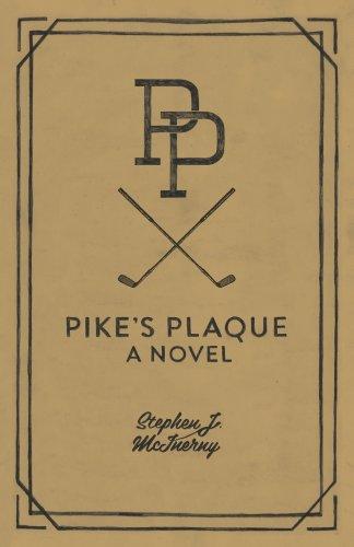Pikes Plaque Stephen J McInerny ebook product image
