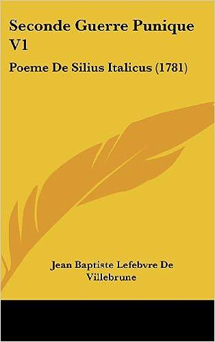 Amazonfr Seconde Guerre Punique V1 Poeme De Silius
