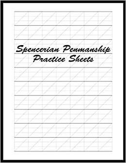 Spencerian Penmanship Practice Sheets: Perfect Cursive and ...