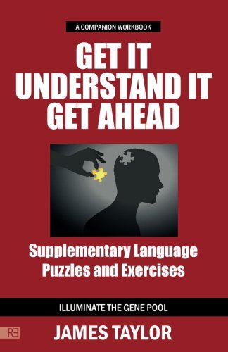Get It, Understand It, Get Ahead (a companion workbook): Supplementary Language Puzzles and Exercises by Rethink Press