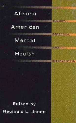 : African American Mental Health: Theory, Research, and Intervention