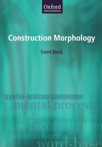 Construction Morphology (Oxford Linguistics)