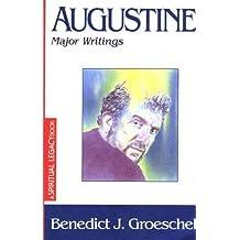 Augustine: Major Writings