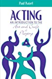 img - for Acting: An Introduction to the Art and Craft of Playing: 1st (First) Edition book / textbook / text book