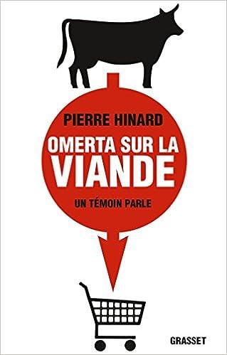 Omerta sur la viande - Pierre Hinard sur Bookys