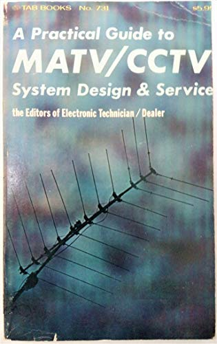 A Practical Guide to Matv/Cctv System Design and Service