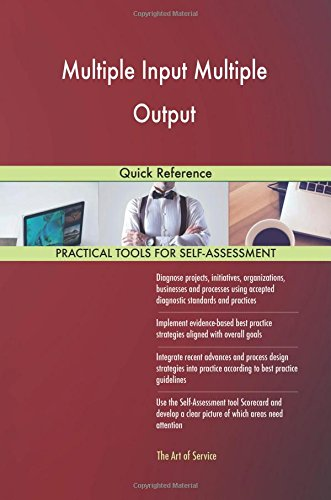 Download Multiple Input Multiple Output: Quick Reference pdf epub