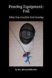 Fencing Equipment:  Foil