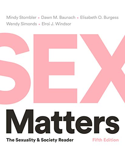 Sex Matters: The Sexuality and Society Reader (Fifth Edition) ()