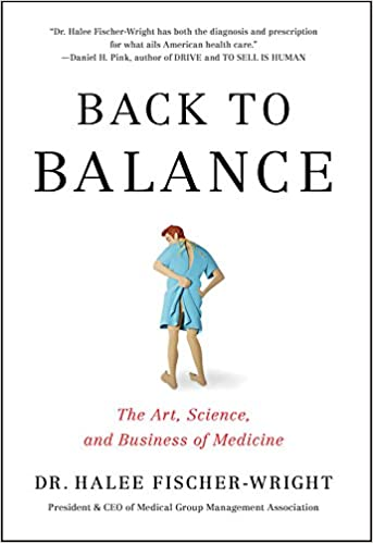 image for Back To Balance: The Art, Science, and Business of Medicine