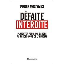 Défaite interdite (DOCS, TEMOIGNAG) (French Edition)