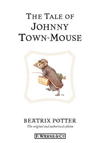 The Tale of Johnny Town-Mouse (BP ()
