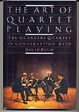 The Art of Quartet Playing: The Guarneri Quartet in Conversation with David Blum