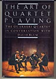 The Art of Quartet Playing, David Blum, 0394539850
