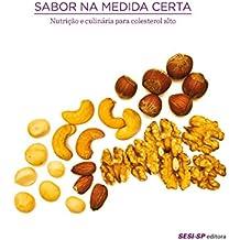 Sabor na medida certa: Nutrição e culinária para colesterol alto