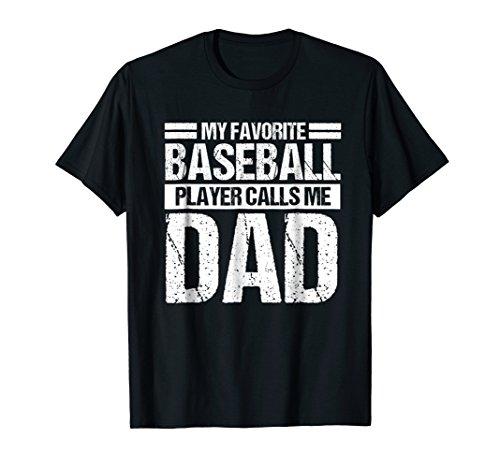 Favorite Baseball Player Calls Me Dad Shirt Christmas Gift