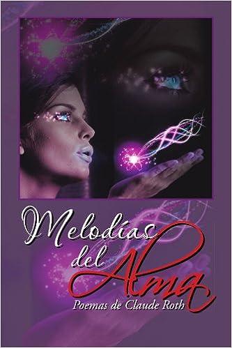Descargar libros electrónicos en español Melodias del Alma in Spanish PDF FB2 iBook