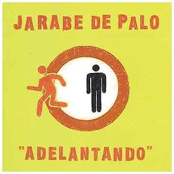 Adelantando: Jarabe de Palo: Amazon.es: Música