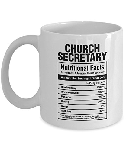 Church Secretary Nutritional Facts Coffee & Tea Gift Mug, Secretarial Appreciation Gifts for a Pastor's Administrative Assistant, Minister or Worker and Office Secretaries