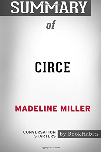 Summary of Circe by Madeline Miller: Conversation Starters