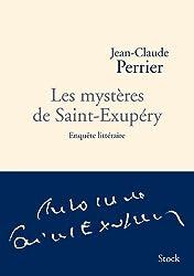 Les mystères de Saint-Exupéry : Enquête littéraire