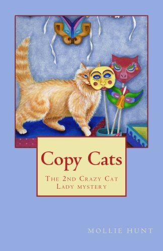 Copy Cats (Crazy Cat Lady series) (Volume 2)