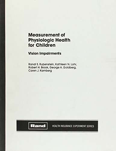 Measurement of Physiologic Health for Children: Vision Impairments (Rand Report, R-2898/4-Hhs)
