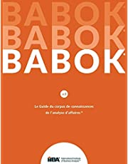Le Guide du Business Analysis Body of Knowledge(R) (Guide BABOK(R))