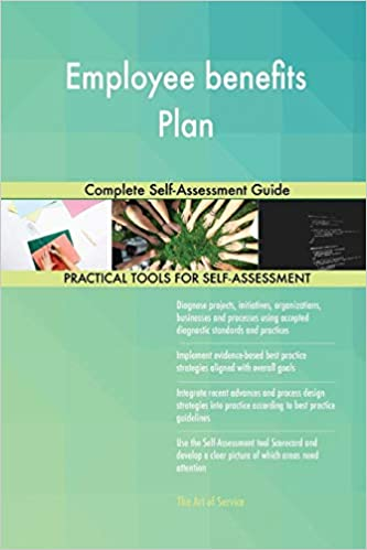 Employee Benefits Plan Complete Self-Assessment Guide: Gerardus